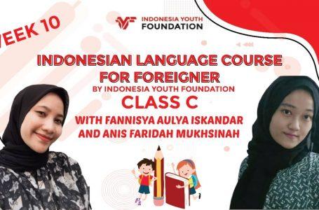 Indonesian Language Course Class C Week 10